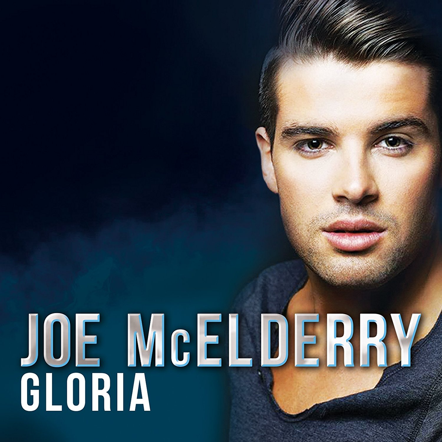 Gloria - Joe McElderry